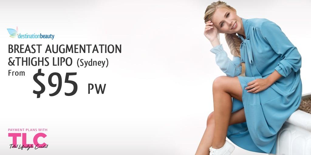 Breast Augmentation + Thighs Lipo_PW $95